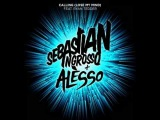 Calling(Lose My Mind) - Sebastian Ingrosso &amp Alesso ft. Ryan Tedder(Extended Mix with lyrics) HQ