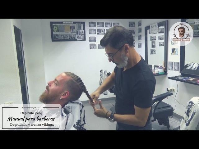 Manual para Barberos 4x04 - Degradado con trenza vikinga
