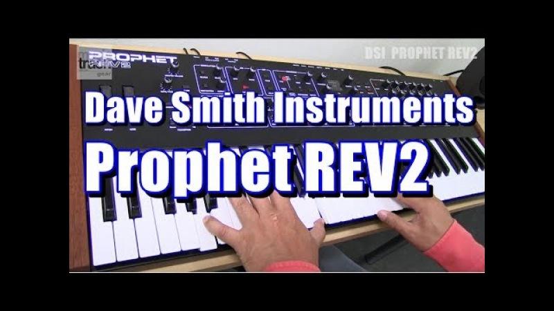 Dave Smith Instruments Prophet REV2 Demo Review