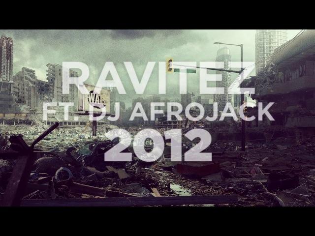 Ravitez ft. DJ Afrojack - 2012
