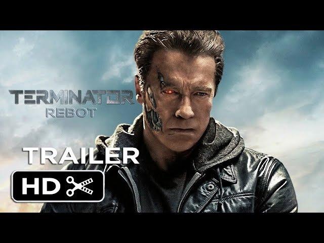 Terminator 6: Reboot (2019) Trailer | Arnold Schwarzenegger | James Cameron | New Movie | Fan-made