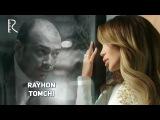 Rayhon - Tomchi Райхон - Томчи