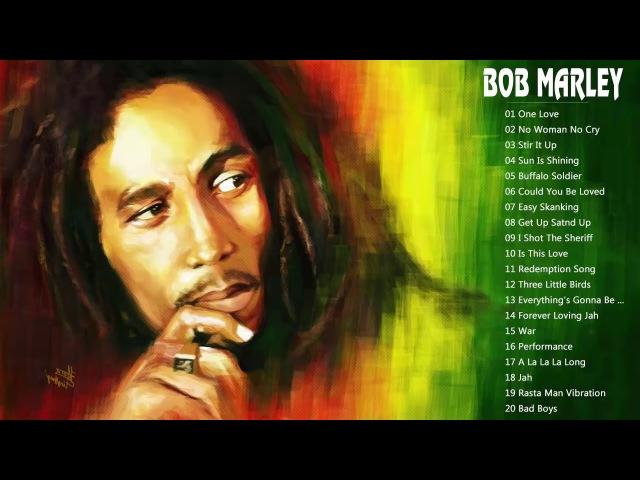 Bob Marley Top Songs The Best Of Bob Marley Bob Marley Reggae Songs Ever