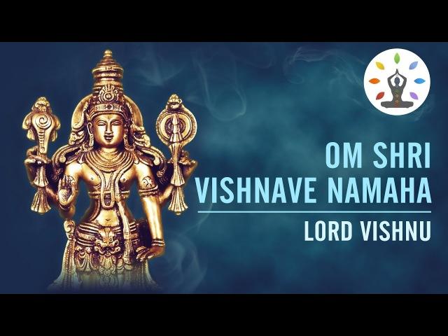 Om Shri Vishnave Namaha | 108 Chanting | Spiritual Vibration