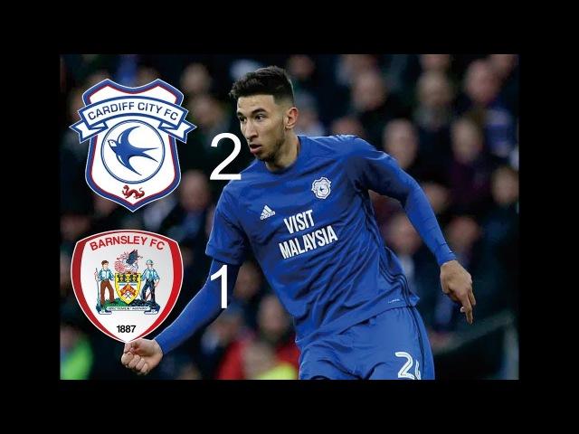 Cardiff vs barnsley 2~1 all goals