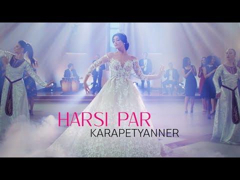 Karapetyanner - Harsi Par «Հարսի պար» 2018 4K