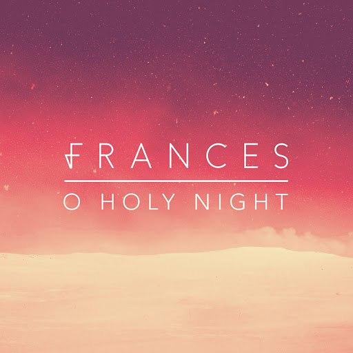 Frances альбом O Holy Night