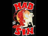 Mad Sin - Lets Fuck