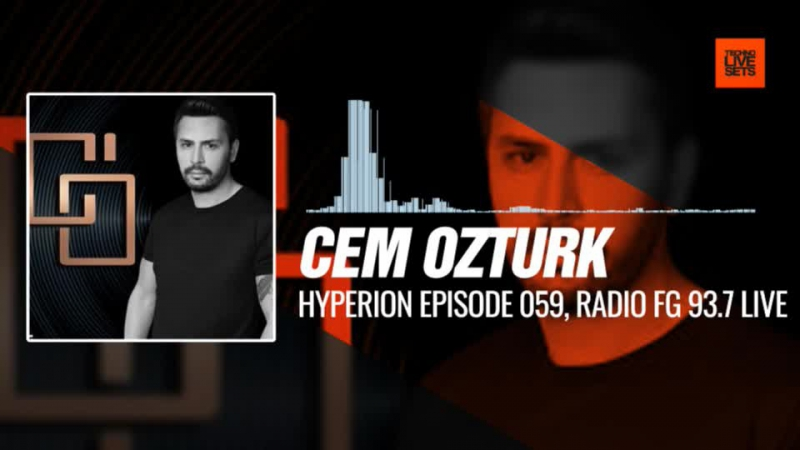 @CemOzturkFan - Techno Feast Istanbul, Turkey (Hyperion Episode 059, Radio FG 93.7 Live) 08-11-2017 Music Periscope Techno