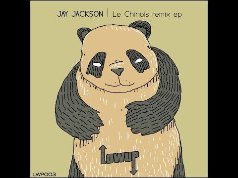 Jay Jackson - Chine Chine (Copia Doble Systema Remix)