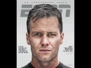 Tom Brady is on the cover of ESPN the Magazine ... and if it's up to him, it won't be the last time.