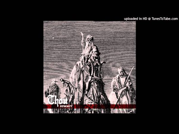 Thou - Summit (Full EP 2010)
