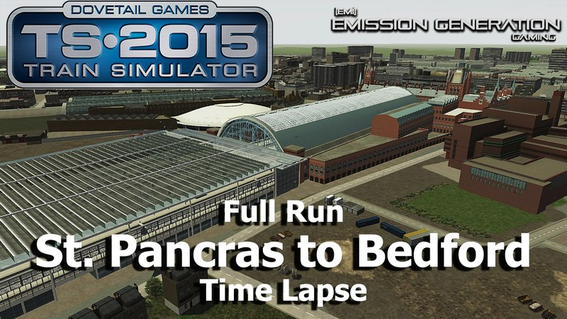 St Pancras to Bedford Full Run - Time Lapse - Train Simulator 2015