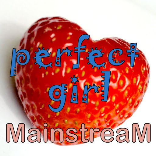 MainstreaM альбом Perfect Girl