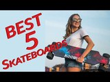 Top 5 Best electric Skateboards for Beginners Reviews in 2018 Amazing Skateboards for Girls &amp Boys