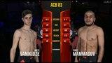 ACB 83: Firuz Mammadov vs. Mate Sanikidze