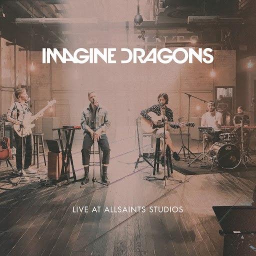 Imagine Dragons album Live At AllSaints Studios
