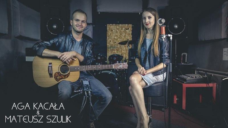 Stop - Sam Brown (cover by Aga Kacała Mateusz Szulik)