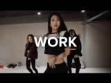 1Million dance studio Work - Rihanna (ft. Drake) / Mina Myoung Choreography