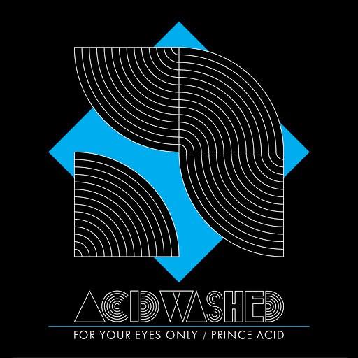 Acid Washed альбом For Your Eyes Only / Prince Acid