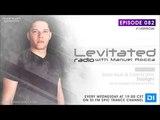 Manuel Rocca - Levitated Radio 082 [#140SPECIAL]