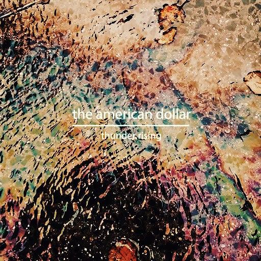The American Dollar альбом Thunder Rising