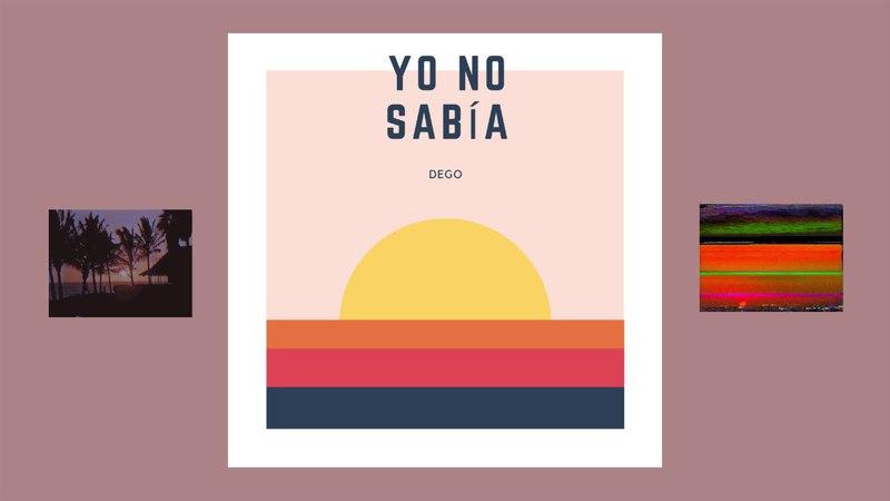 DEGO - YO NO SABIA