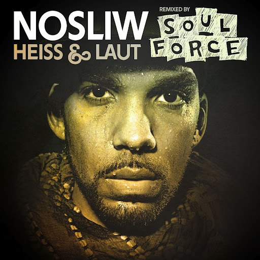Nosliw альбом Heiss und laut (remixed by SoulForce)