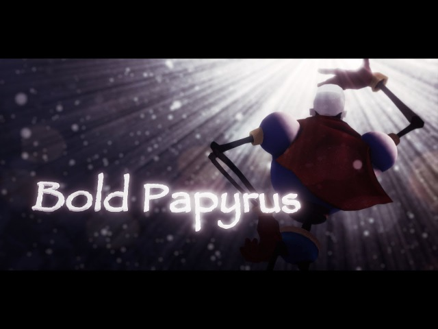 [MMD PV][MMD Undertale] Bold Papyrus
