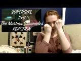 REACTION Supergirl 2x11