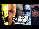 Linkin Park Megamix 2017 - The Best of Linkin Park (Mashup)