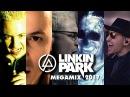 Linkin Park Megamix 2017 - The Best of Linkin Park Mashup