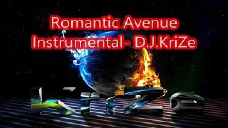 Romantic Avenue Instrumental Mix by KriZe