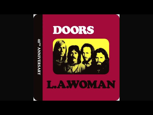 The Doors-L.A. Woman-Love Her Madly-Remastered