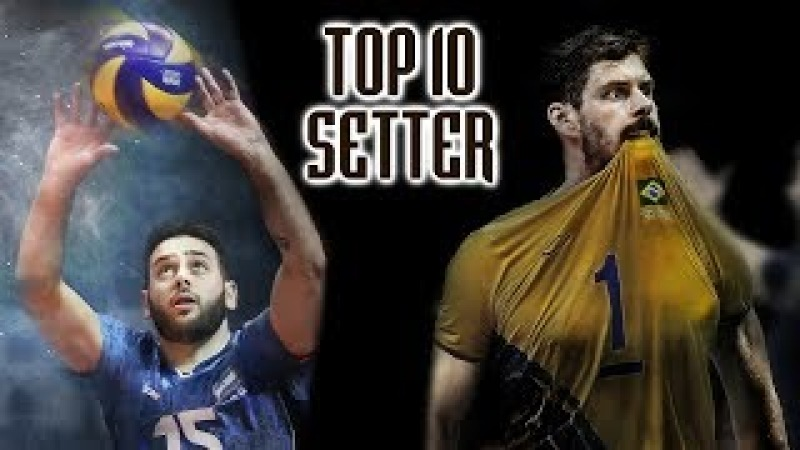 TOP 10 Best Volleyball Setters in the World Volleyball 2017