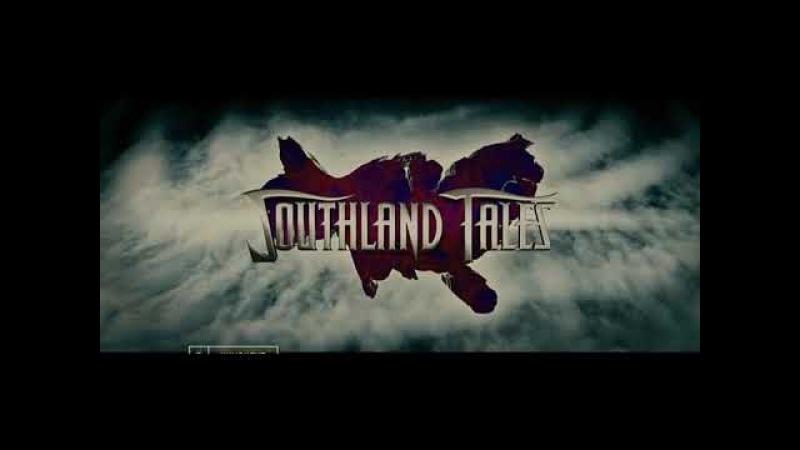 Сказки Юга (режиссёрская версия) / Southland Tales. Cannes Cut