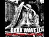 DARK WAVE II