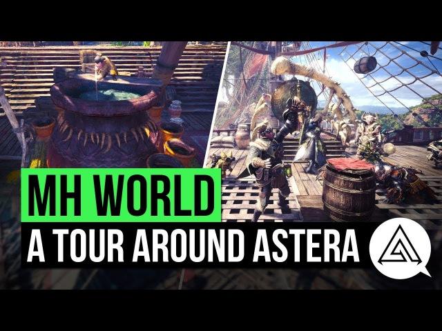 Monster Hunter World | A Tour Around the Hub Town 'Astera'