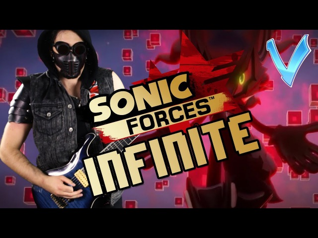 Sonic Forces - Infinite Theme Epic Metal Cover/Remix (Little V)