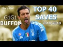 Gianluigi Buffon TOP 40 Saves 2011-2018