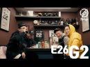 [7INDAYS] E26 : G2