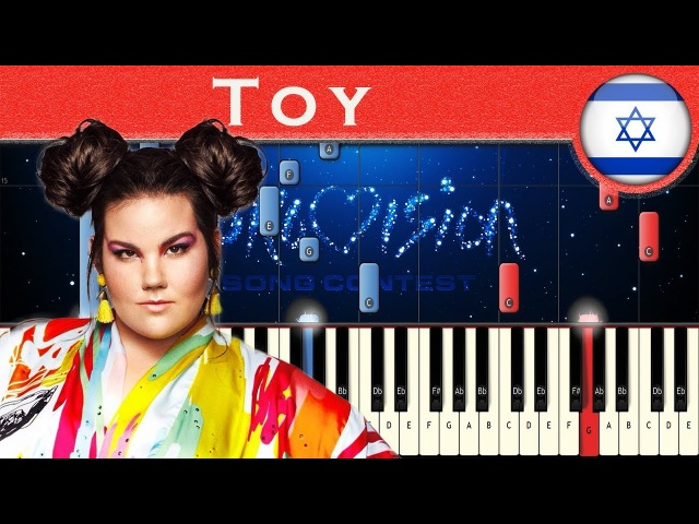 Netta Toy Israel 2018 Piano tutorial Eurovision Song Contest