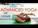 Advanced Yoga Week Three: Hip Openers and Leg Behind the Head with Kino