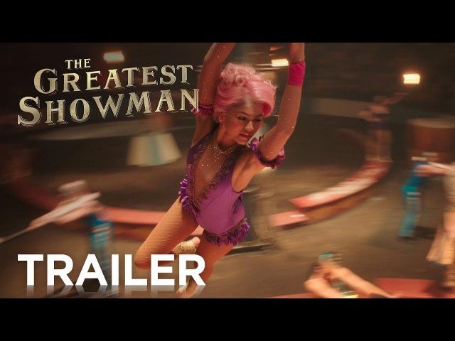 The Greatest Showman Official Trailer 2 HD 20th Century FOX