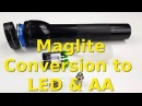 Best Maglite 2D Torch Conversion to LED and AA Batteries Flashlight Hack Review Comparison
