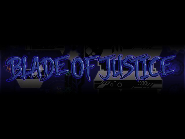 (144Hz) Blade of Justice [Extreme Demon] by MANIXLazerBlitz 100% (First on Russia)