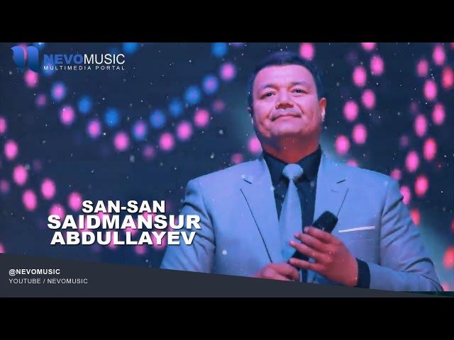Saidmansur Abdullayev - San-san   Саидмансур Абдуллаев - Сан-сан (consert version)