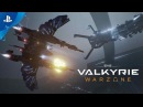 EVE Valkyrie Warzone Launch Trailer PS4 PS VR
