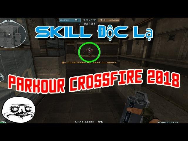CrossFire Ru • Parkour CF 2018 : Zombie V4 Hero Mode X [ Đột Kích ] - Meib Toma