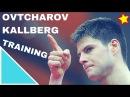 Training With OVTCHAROV Dimitrij and KALLBERG Anton @ Dusseldorf Table Tennis
